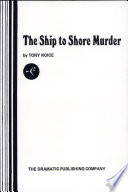 The Ship To Shore Murder