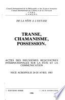 Transe, chamanisme, possession