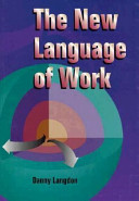 The New Language of Work