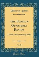 The Foreign Quarterly Review  Vol  24