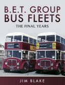 B E T Group Bus Fleets