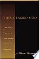 The Untamed God