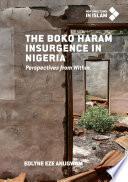 The Boko Haram Insurgence In Nigeria