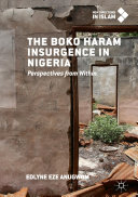 The Boko Haram Insurgence In Nigeria