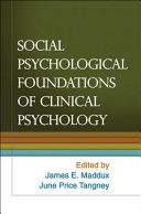 Social Psychological Foundations of Clinical Psychology