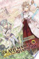 Death March to the Parallel World Rhapsody  Vol  8  light novel