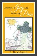 Multiply My Joy and Divide My Pain Pdf/ePub eBook
