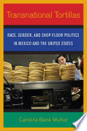 Transnational Tortillas