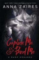 Capture Me   Bind Me Book