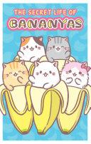 The Secret Life of Bananyas Book