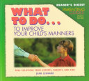 What to Do   to Improve Your Child s Manners Book PDF