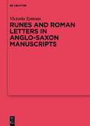 Runes and Roman Letters in Anglo-Saxon Manuscripts