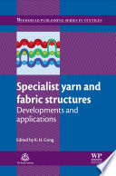 Specialist Yarn And Fabric Structures Book PDF