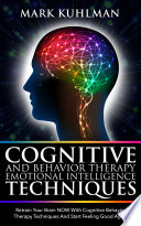 Cognitive Behavior Therapy And Emotional Intelligence Techniques