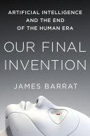 Our Final Invention [Pdf/ePub] eBook