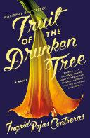 Fruit of the Drunken Tree [Pdf/ePub] eBook