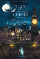 Flights and Chimes and Mysterious Times [Pdf/ePub] eBook