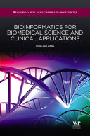Bioinformatics for Biomedical Science and Clinical Applications