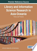 Library and Information Science Research in Asia Oceania  Theory and Practice Book