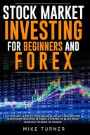 Stock Market Investing for Beginners and Forex