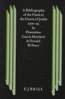 A Bibliography of the Finds in the Desert of Judah 1970 1995