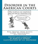 Disorder in the American Courts