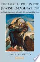 The Apostle Paul in the Jewish Imagination