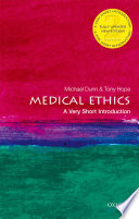 Medical Ethics  A Very Short Introduction Book