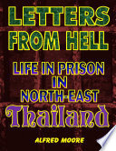 Letters From Hell Life In Prison In North East Thailand