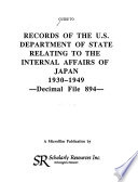 Records Of The Department Of State Relating To Internal Affairs Of Japan