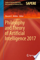Philosophy And Theory Of Artificial Intelligence 2017 Book PDF