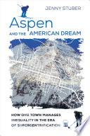 Aspen and the American Dream Book