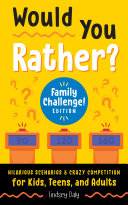 Pdf Would You Rather? Family Challenge! Edition Telecharger