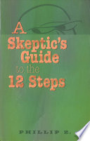A Skeptic's Guide to the 12 Steps