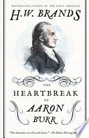 The Heartbreak of Aaron Burr Book