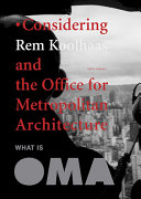 Pdf Considering Rem Koolhaas and the Office for Metropolitan Architecture