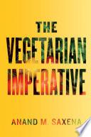 The Vegetarian Imperative Book