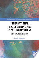 International Peacebuilding and Local Involvement