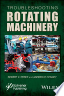 Troubleshooting Rotating Machinery Book