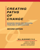 Creating Paths of Change: Managing Issues and Resolving Problems in ...