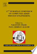 17th European Symposium On Computed Aided Process Engineering Book PDF