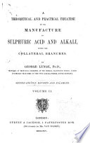 A Theoretical and Practical Treatise on the Manufacture of Sulphuric Acid and Alkali Book