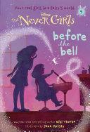 Never Girls #9: Before the Bell (Disney: The Never Girls) Pdf/ePub eBook