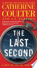 """The Last Second"" by Catherine Coulter, J.T. Ellison"