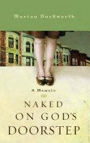 Naked on God s Doorstep