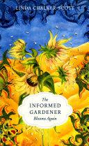 The Informed Gardener Blooms Again