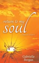 Return to My Soul