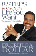 8 Steps to Create the Life You Want ebook