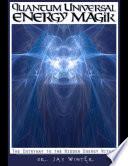 Quantum Universal Energy Magik
