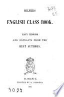 Milner S English Class Book Easy Lessons And Extracts From The Best Authors